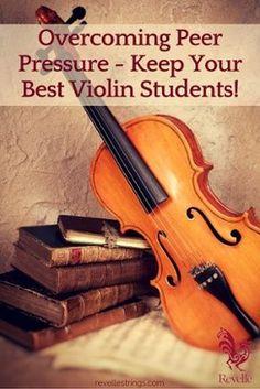 Overcoming Peer Pressure - Keep Your Best Violin Students! http://www.connollymusic.com/revelle/blog/overcoming-peer-pressure-keep-your-best-violin-students @revellestrings