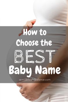 How to choose the best baby name