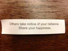 One of those 'fortunes' that multiplies when you give it away :)