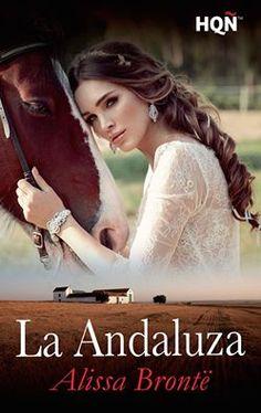 Vomitando mariposas muertas: MUY PRONTITO: La andaluza - Alissa Brontë