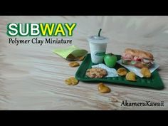 Fastfood Colab: Subway inspired polymer clay miniature - YouTube