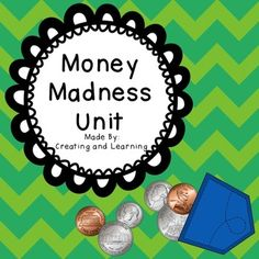 """From """"Creating and Learning"""" comes a Money Madness Unit with over 90 pages of money materials including games, worksheets, activity sheets, task cards and more!"""