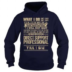 Awesome Tee For Direct Support Professional T Shirts, Hoodies. Check price ==► https://www.sunfrog.com/LifeStyle/Awesome-Tee-For-Direct-Support-Professional-91811192-Navy-Blue-Hoodie.html?41382 $36.99