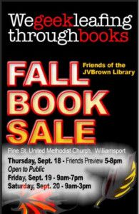 The sale will open with a preview evening for Friends of the James V. Brown Library on Thursday, September 18 from 5 pm to 8 pm. Membership forms will be available at the door. Doors will be open to the general public from 9 am to 7 pm on Friday, September 19 and from 9 am to 3 pm on Saturday, September 20. Pine Street Methodist Church, 441 Pine St.