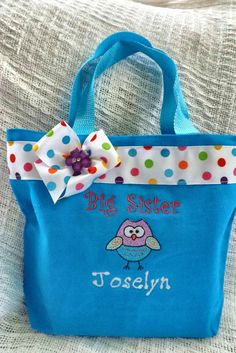 Big Sister bag with Owl  Personalized at NO by jellybeanembroidery, $12.50  https://www.etsy.com/listing/184849999/big-sister-bag-with-owl-personalized-at?ref=sr_gallery_42&ga_order=date_desc&ga_view_type=gallery&ga_ref=fp_recent_more&ga_page=10&ga_search_type=all