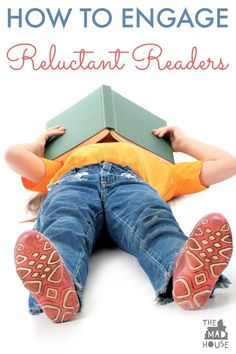 Tips for engaging reluctant readers. Tried and tested advice for getting your kids to read. Encourage your children to have a love of book.