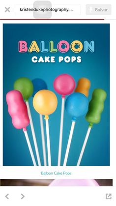 Party Balloon Cake Pops by Bakerella, Cake Pops, Cute Cakes, Yummy Cakes, Mini Cakes, Cupcake Cakes, Owl Cupcakes, Cake Pop Designs, Balloon Cake, Balloon Party