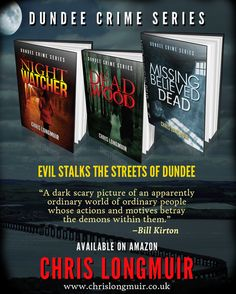 Noir At The Bar #Dundee #Author @ChrisLongmuir #Authors #Scottish 26th July 2017 #Guestpost