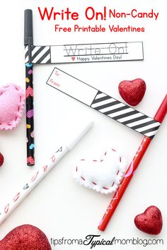 Write On! Non-Candy Free Printable Valentines. Perfect for any age but I think Teenagers will love these.