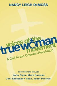 Voices of the True Woman Movement