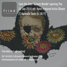 'Grimm Needle' opens Thu 22 Sep @6-8pm #art #contemporary #gallery #pretoria #exhibition http://friedcontemporary.com/hannalie-taute-grimm-needle/?utm_content=buffer95f62&utm_medium=social&utm_source=pinterest.com&utm_campaign=buffer