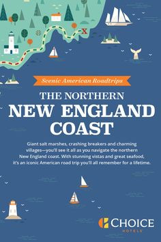Take a northern New England road trip from Boston to Bar Harbor this fall and enjoy seafood, sea life, scenic views and important historic sites along the way. Book your stays along the route at ChoiceHotels.com and get the lowest price, guaranteed. BADDA BOOK. BADDA BOOM. T&Cs apply.