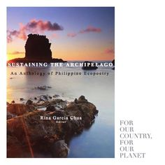 "Yes! After enduring the Bohol Climate Walk last week I've received news that made all the effort even sweeter. My poem ""Poetry as a Lesson in Botany"" will be published in the landmark book Sustaining the Archipelago: An Anthology of Philippine Ecopoetry to be edited by Rina Garcia Chua. My piece will be in the company of many others from here and abroad and the anthology's foreword will be written by Dr. Greg Garrard of the University of British Columbia author of books such as The…"