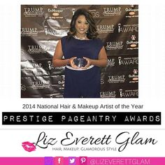 2014 Prestige Pageantry - Hair & Makeup Artist of the Year #LizEverettGlam #HairandMakeup