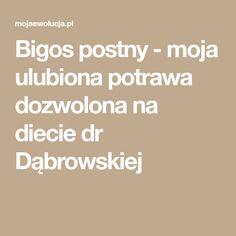 Bigos postny - moja ulubiona potrawa dozwolona na diecie dr Dąbrowskiej Food, Essen, Meals, Yemek, Eten
