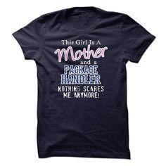 Mother - PACKAGE HANDLER T Shirt, Hoodie, Sweatshirt