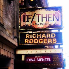 If/Then: A New Musical starring Idina Menzel at the Richard Rodgers Theatre.
