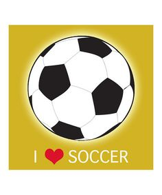 'I Love Soccer' Wall Art from Laila's Art on #zulily!