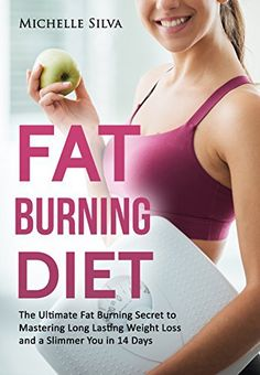 Fat Burning Diet: The Ultimate Fat Burning Secret to Mastering Long Lasting Weight Loss and a Slimmer You in 14 Days (Rapid Fat Loss, Fat Burners).   Read the rest of this entry » http://diet.weight-loss-infos.com/fat-burning-diet-the-ultimate-fat-burning-secret-to-mastering-long-lasting-weight-loss-and-a-slimmer-you-in-14-days-rapid-fat-loss-fat-burners/
