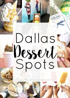 Delicious Dallas Dessert Spots | Food in Dallas | what to eat in dallas | Dallas desserts