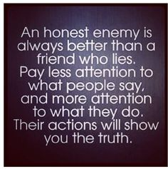When you think they were honest back, only to have them SHOW you they weren't. Actions are the indicator. Friends Who Lie, Fickle Friends, Toxic Friends, Telling Lies Quotes, Wisdom Quotes, Quotes To Live By, Remember Quotes, Player Quotes, Cheesy Quotes