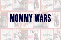 The Mommy Wars on NavyDarling.com Childfree, Stay At Home Mom, Working Moms, Real Talk, War, Life