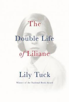 """The Double Life of Liliane by Liliane . With """"The Double Life of Liliane,"""" Tuck writes what may well be her crowning achievement to date, and, significantly too, her most autobiographical work. As the child of a German movie producer father who lives in Italy and a beautiful, artistically talented mother who resides in New York, Liliane s life is divided between those two very different worlds. A shy and observant only child with a vivid imagination, Liliane uncovers the stories of family me..."""