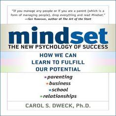 Mindset: The New Psychology of Success by Carol Dweck, http://www.amazon.com/dp/B001U5P7CK/ref=cm_sw_r_pi_dp_R3-Mtb15C1QRQ