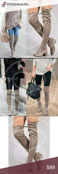 1 PAIR LEFT! OTK Taupe Suede Boots Must have item to wear with a sweater dress, leggings, or skinny jeans!  Over the Knee Suede Boots in Taupe color. Side zipper at ankle and drawstring at top for best fit possible. Shoes Over the Knee Boots