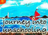 Journey Into Unschooling is a chronicle of the learning adventures between three kids and their parents -- what they did, where they went, and how they liked it!