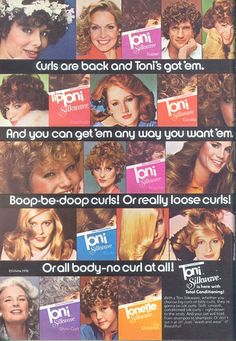 Curls are back and Toni's got 'em.....  Dear Lord save us from the home perm!!!