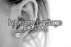 Have my cartilage pierced. Done ✅