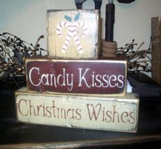 CANDY KISSES CHRISTMAS WISHES PRIMITIVE BLOCK SIGN SIGNS