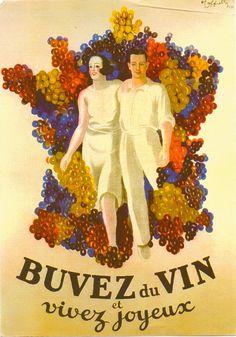 Buvez du Vin et Vivez Joyeux,1939, Leonetto Cappiello