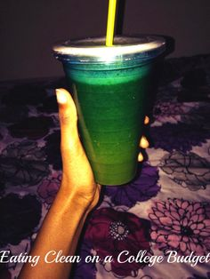 Eating Clean on a College Budget Green Juice
