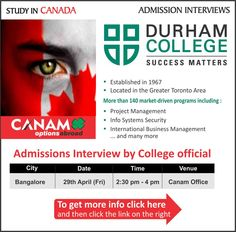 Study in #Canada - Durham College. For complete information & enrolment, Contact CANAM on - 18002005499 or Register Here http://www.canamgroup.com/maileruniversity.php?name=durham-college-blr  #StudyinCanada #Studyabroad #Canada_Study_Visa #Canada_Student_Visa #DurhamCollege #CanamConsultants #CanamGroup
