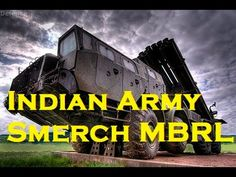 INDIAN ARMY Smerch Multiple Rocket Launcher