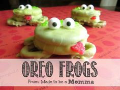 Oreo Frogs - these are so cute, especially for our frog friends; just make them with a little healthier alternative than actual Oreos! (Never give kids high frutcose corn syrup and partially hydrogenated oils, it hurts their precious little bodies!)