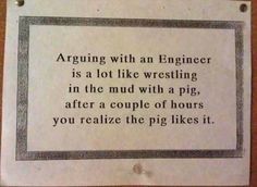 arguing with engineer (or with Argie )