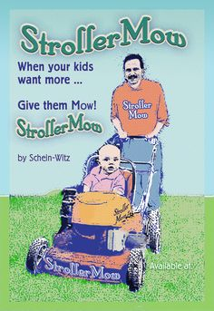 stroller lawn mower!