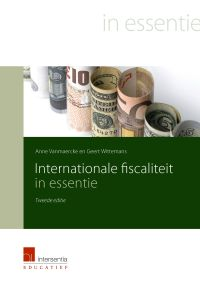 Vanmaercke, Anne. Internationale fiscaliteit in essentie. Plaats: 336.2 VANM