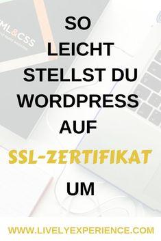 So stellst Du WordPress auf das SSL-Zertifikat um @ Lively Experience Wordpress Theme, Wordpress Template, Wordpress Plugins, Website Design, Blockchain, Tricks, Internet Marketing, Templates, Landing