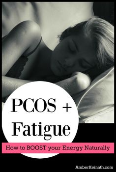 Sick of being tired all the time when you have PCOS? PCOS and fatigue...why you feel tired and how to boost your energy naturally. #tired #pcos #pcosfatigue #beatpcos