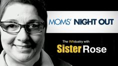 Moms' Night Out - The INNdustry with Sister Rose