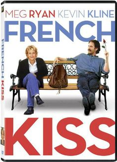French Kiss starring Meg Ryan and Kevin Kline  http://www.moviesaboutparis.com/french-kiss/