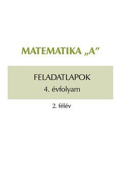 Tanító Online - Feladatbank Teaching, Math, School, Studying, Math Resources, Education, Onderwijs, Mathematics, Learning