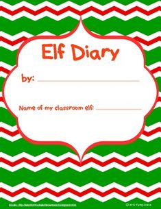 Elf on the shelf diary plus an elf-themed writing contract.  Contract has 5 activities with rubric. K-2nd grade