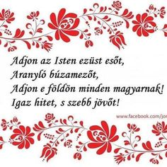 amen Hungarian Embroidery, My Heritage, Hungary, Folk Art, Things To Come, Faith, My Love, Quotes, Inspiration