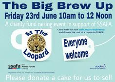 #theleopard is looking forward to our #BigBrewUp for #SSAFA  tomorrow (Fri 23rd June). Please pop in from 10am to 12 Noon for a cuppa & some cake to help #theleopardtutbury raise funds for those in the Armed Forces community that are in need.