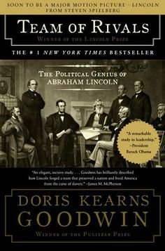 Team of Rivals: The Political Genius of Abraham Lincoln by Doris Kearns Goodwin, http://www.amazon.com/dp/0743270754/ref=cm_sw_r_pi_dp_S3GYpb1D9MZMY